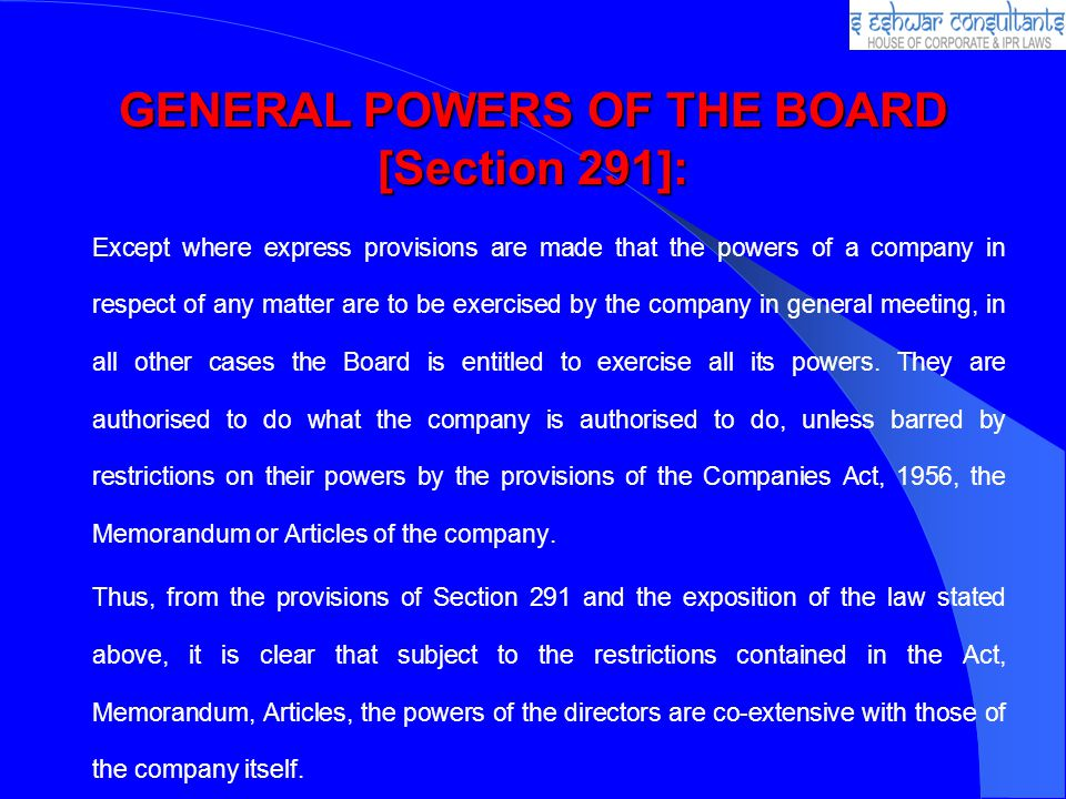 GENERAL POWERS OF THE BOARD [Section 291]: